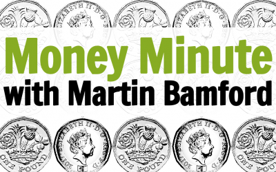 Money Minute with Martin Bamford